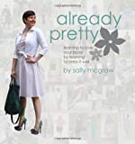 Already Pretty, Sally McGraw, 1475148275