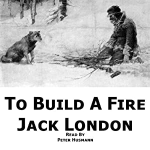 To Build a Fire Hörbuch