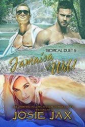 Jamaica Wild (Tropical Duet Book 2)