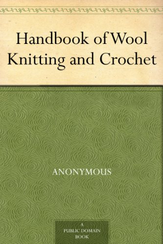 crochet book - Handbook of Wool Knitting and Crochet by [Anonymous]