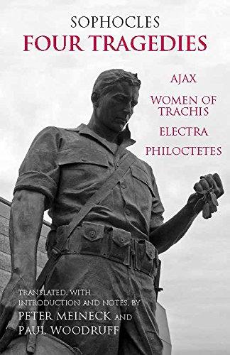 Four Tragedies: Ajax, Women of Trachis, Electra, Philoctetes