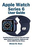 Apple Watch Series 6 User Guide: Simplified Manual