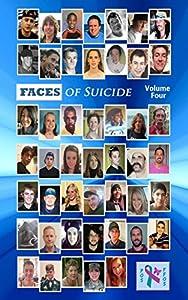 Faces of Suicide: Volume Four