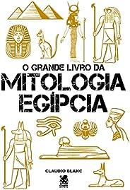 O Grande Livro da Mitologia Egípcia