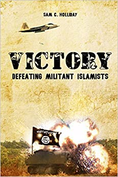 Book Victory: Defeating Militant Islamists