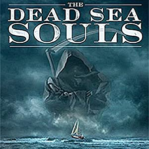 The Dead Sea Souls Audiobook