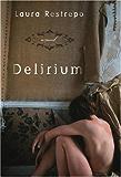 Delirium: A Novel
