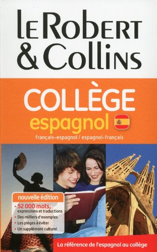Dictionnaire Le Robert & Collins Collège espagnol (French and Spanish Edition)