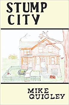Book Stump City by Mike Quigley (2007-05-31)
