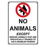 Weatherproof Plastic Vertical No Animals Except Service Animals Sign with English Text and Symbol
