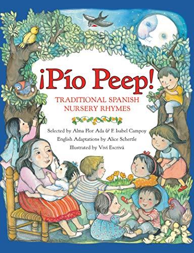 Pio Peep!: Traditional Spanish Nursery Rhymes