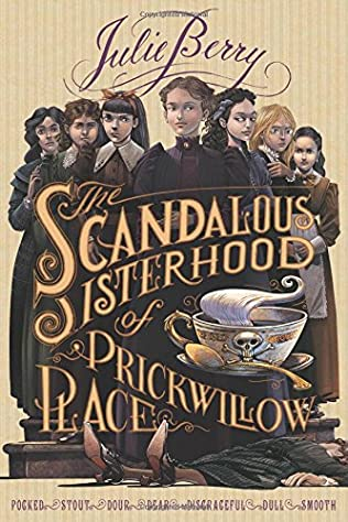 book cover of The Scandalous Sisterhood of Prickwillow Place