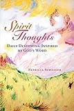 Spirit Thoughts, Patricia Schaller, 0595533299