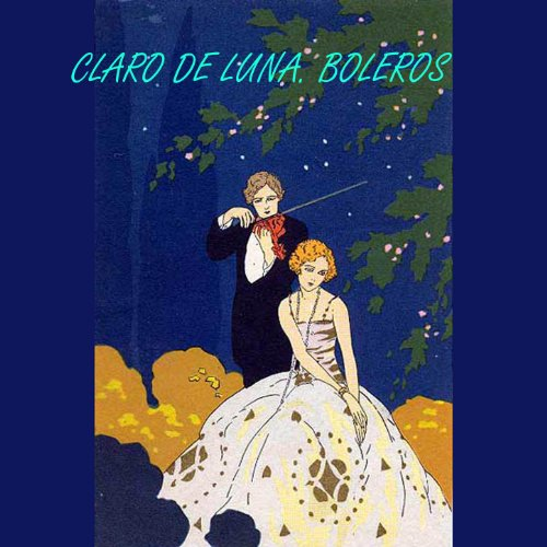 Various artists Stream or buy for $8.99 · Claro de Luna. Boleros