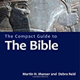 img - for The Compact Guide to the Bible (Compact Encyclopedia) book / textbook / text book