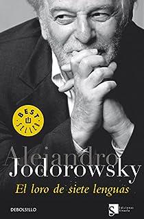El loro de siete lenguas par Jodorowsky