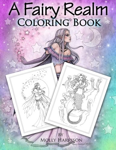 Download A Fairy Realm Coloring Book: Featuring Fairies, Mermaids, Enchanting Ladies and More! ebook