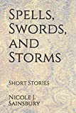 img - for Spells, Swords, and Storms: Short Stories book / textbook / text book