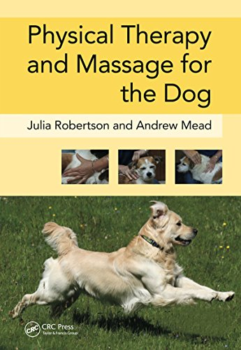 D.o.w.n.l.o.a.d Physical Therapy and Massage for the Dog R.A.R