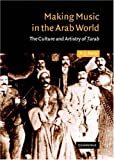 Making Music in the Arab World, A. J. Racy, 0521304148