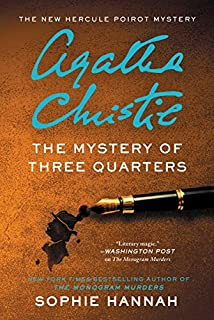 Book Cover: The Mystery of Three Quarters: The New Hercule Poirot Mystery