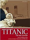 Titanic: The Last Survivor - The Life of Millvina Dean
