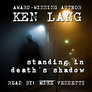 Standing in Death's Shadow Audiobook