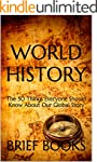 World History: The 50 Things Everyone...