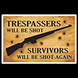 LazyCats Trespassers Will Be Shot - Survivors Will Be Shot Again - Tan Color (Sign) - PVC53