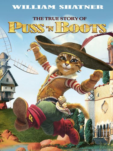 The True Story of Puss'N Boots