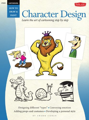 Cartooning: Character Design (HT291) (How to Draw & (Book Character Costume Ideas Images)