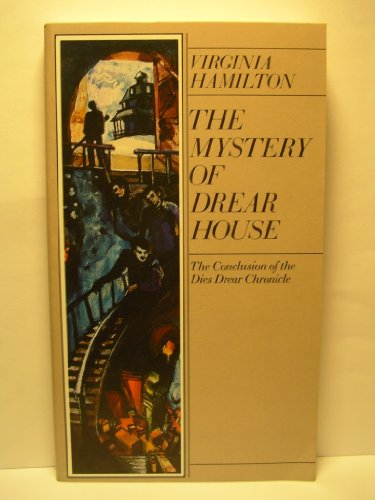 The mystery of Drear House: The conclusion of the Dies Drear chronicle