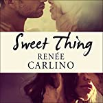 Sweet Thing | Renee Carlino