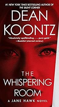 The Whispering Room A Jane Hawk Novel Kindle Edition By