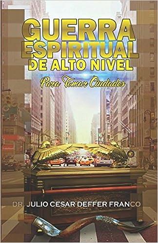 GUERRA ESPIRITUAL DE ALTO NIVEL EPUB