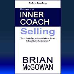 Develop Your Inner Coach: Selling