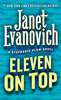 Eleven on Top (Stephanie Plum) by [Evanovich, Janet]