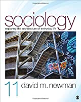 Sociology: Exploring the Architecture of Everyday Life