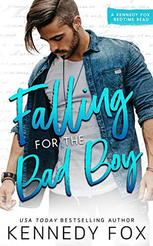 (Falling for the Bad Boy)