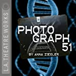 Photograph 51 | Anna Ziegler