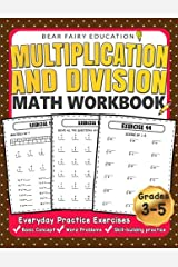 Multiplication and Division Math Workbook for 3rd 4th 5th Grades: Everyday Practice Exercises, Basic Concept, Word Problem, Skill-Building practice Paperback