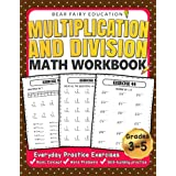 Multiplication and Division Math Workbook for 3rd 4th 5th Grades: Everyday Practice Exercises, Basic Concept, Word Problem, S