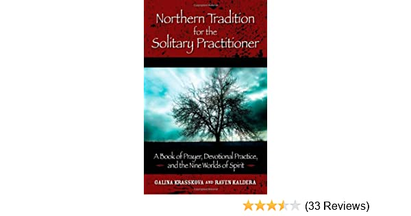 Northern tradition for the solitary practitioner kindle edition by northern tradition for the solitary practitioner kindle edition by galina krasskova religion spirituality kindle ebooks amazon fandeluxe Image collections