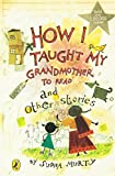 img - for How I Taught My Grand Mother to Read: And Other Stories book / textbook / text book