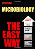 Microbiology the Easy Way (Easy Way Series)