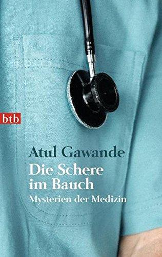 Die Schere im Bauch: Mysterien der Medizin