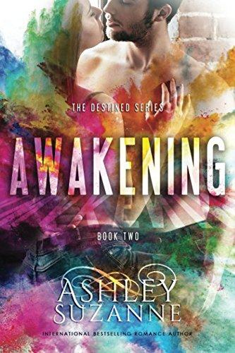 Awakening: Awakening (The Destined Series) (Volume 2)