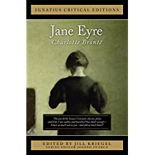 Jane Eyre: Ignatius Critical Edition (Ignatius Critical Editions)