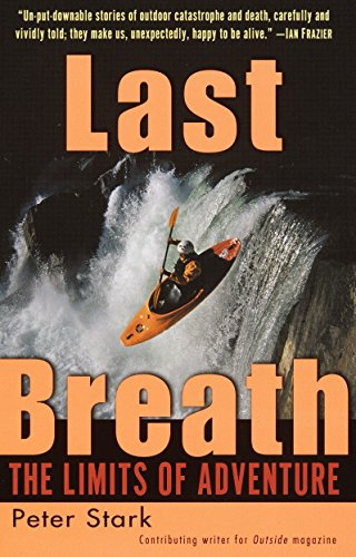 Last Breath: The Limits of Adventure by Random House
