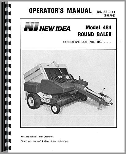 (New Idea 484 Round Baler Operators Manual)